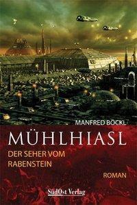 Mühlhiasl, Manfred Böckl