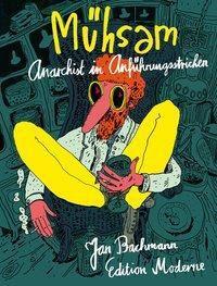 Mühsam - Jan Bachmann  