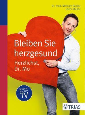 Müller, U: Bleiben Sie herzgesund, Mohsen Radjai, Uschi Müller