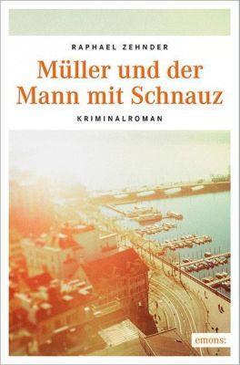 Müller und der Mann mit Schnauz, Raphael Zehnder