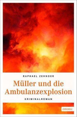 Müller und die Ambulanzexplosion, Raphael Zehnder