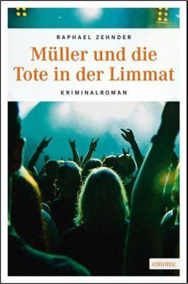 Müller und die Tote in der Limmat, Raphael Zehnder