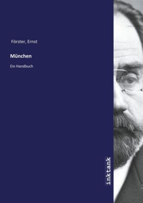 München - Ernst Förster |