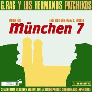 München 7 (Vinyl), G.Rag Y Los Hermanos Patchekos