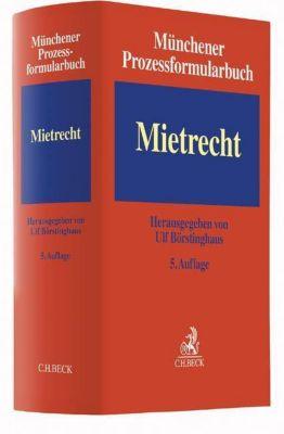 Münchener Prozessformularbuch: Bd.1 Mietrecht