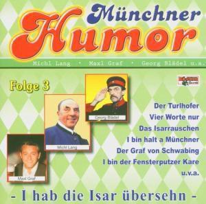 Münchner Humor 3, Diverse Interpreten
