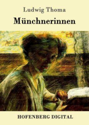 Münchnerinnen, Ludwig Thoma