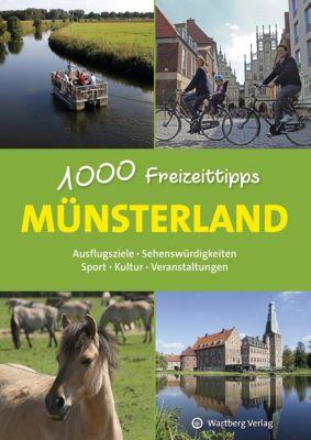 Münsterland - 1000 Freizeittipps - Urte Engelhard |