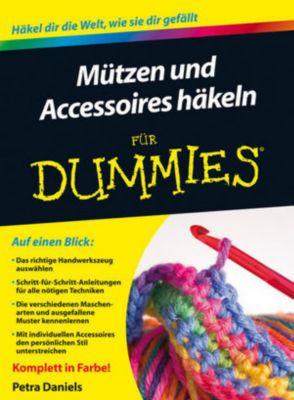 Mützen Und Accessoires Häkeln Für Dummies Buch Weltbildde