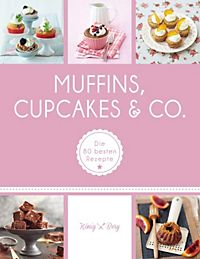 muffins cupcakes co buch bei online bestellen. Black Bedroom Furniture Sets. Home Design Ideas
