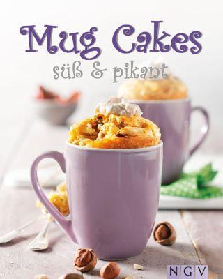 Mug Cakes süß & pikant, Nina Engels