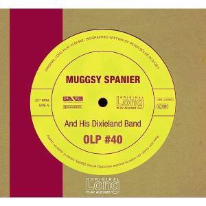 Muggsy Spanier And His Dixieland Band, Muggsy Spanier