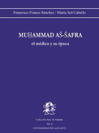 Muhammad As-Safra, el médico y su época, F. Franco Sánchez, M. S. Cabello