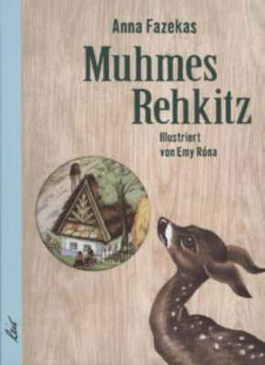 Muhmes Rehkitz - Anna Fazekas  
