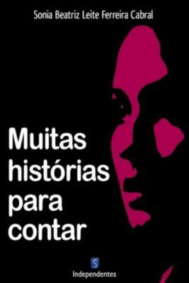 Muitas Historias Para Contar, Sonia Beatriz Cabral