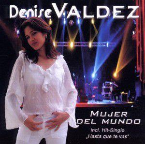 Mujer Del Mundo, Denise Valdez