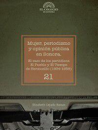 Mujer, periodismo y opinión pública en Sonora, Elizabeth Cejudo