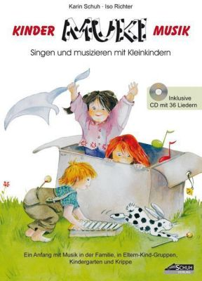 MUKi, Kinder-Musik, m. Audio-CD, Karin Schuh, Isolde Richter