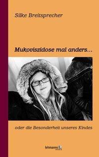Mukoviszidose mal anders, Silke Breitsprecher