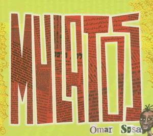 Mulatos, Omar Sosa