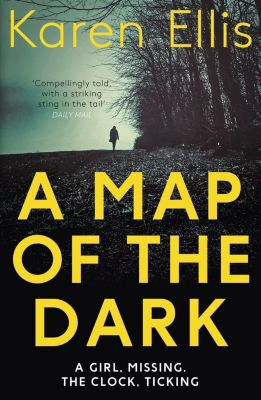Mulholland Books: A Map of the Dark, Karen Ellis