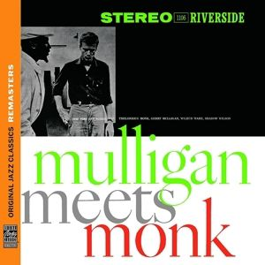 Mulligan Meets Monk [Original Jazz Classics Remasters], Thelonious Monk, Gerry Mulligan