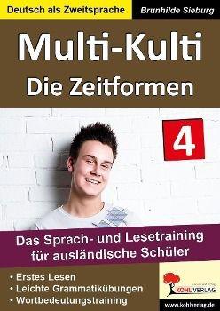 Multi-Kulti: Bd.7 Die Zeitformen, Brunhilde Sieburg