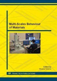 Multi-Scales Behaviour of Materials