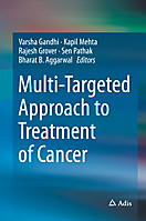 Multi-Targeted Approach to Treatment of Cancer