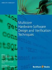 Multicore Hardware-Software Design and Verification Techniques