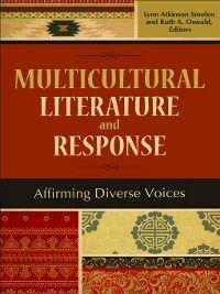 Multicultural Literature and Response, Lynn Atkinson Smolen, Ruth A. Oswald