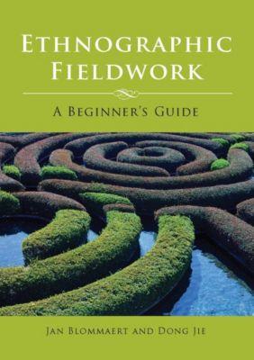 Multilingual Matters: Ethnographic Fieldwork, Jan Blommaert, Dong Jie