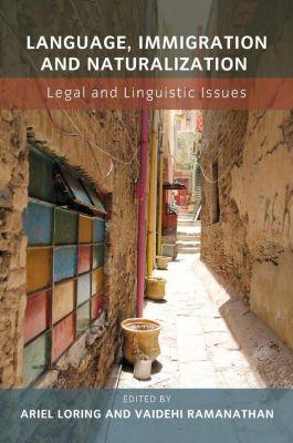 Multilingual Matters: Language, Immigration and Naturalization
