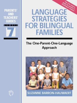 Multilingual Matters: Language Strategies for Bilingual Families, Suzanne Barron-Hauwaert