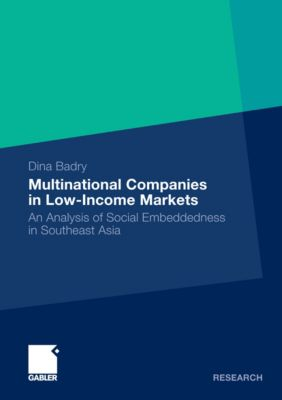 Multinational Companies in Low-Income Markets, Dina Badry