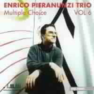 Multiple Choice Vol.6, Enrico Trio Pieranunzi