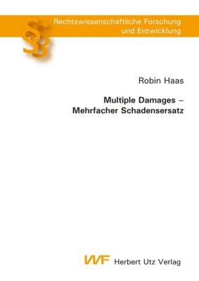 Multiple Damages – Mehrfacher Schadensersatz, Robin Haas