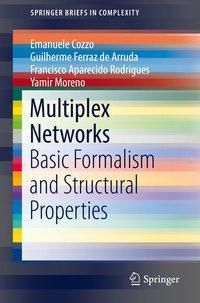Multiplex Networks, Emanuele Cozzo, Guilherme Ferraz de Arruda, Francisco Aparecido Rodrigues