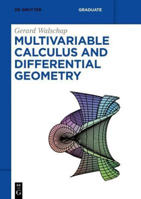 Multivariable Calculus and Differential Geometry, Gerard Walschap