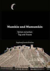 Mumkin und Mumumkin - Ingeborg Leonie Entzian |