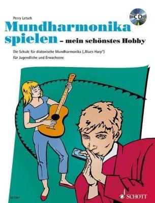 Mundharmonika spielen, mein schönstes Hobby, m. Audio-CD, Perry Letsch
