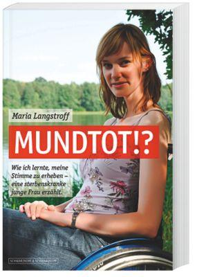 Mundtot!?, Maria Langstroff