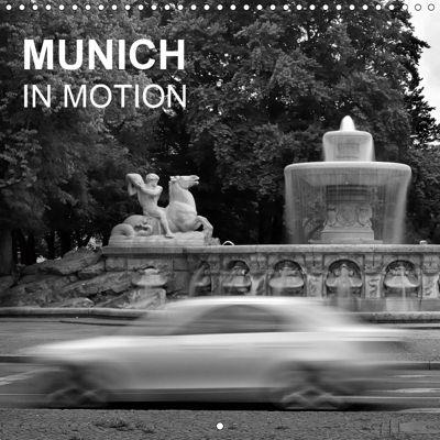 Munich in Motion (Wall Calendar 2019 300 × 300 mm Square), Jürgen Fischer