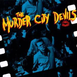 Murder City Devils, Murder City Devils