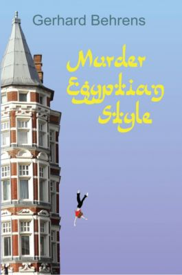 Murder Egyptian Style, Gerhard Behrens