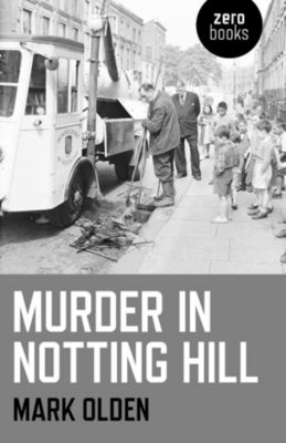 Murder in Notting Hill, Mark Olden