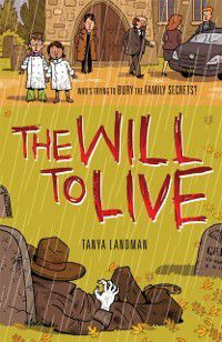 Murder Mysteries 10: The Will to Live, Tanya Landman