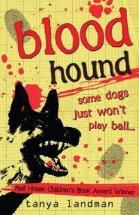 Murder Mysteries 9: Blood Hound, Tanya Landman