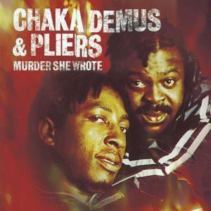 Murder She Wrote, Chaka & Pliers Demus