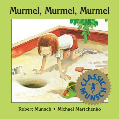 Murmel, Murmel, Murmel, Robert Munsch